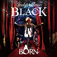 【Independence BLACK】[初回限定盤]