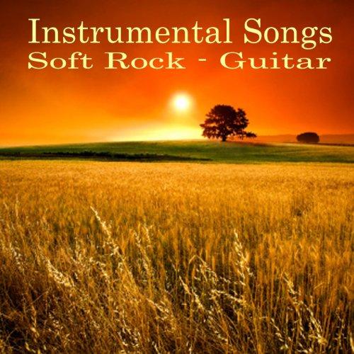 Instrumental Songs - Soft Rock Guitar