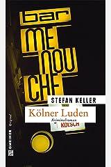 Kölner Luden: Sandmanns dritter Fall (Privatdetektiv Marius Sandmann 3) Kindle Ausgabe