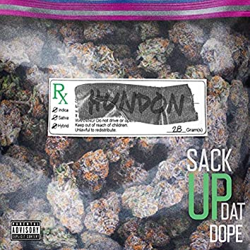 Sack Up Dat Dope