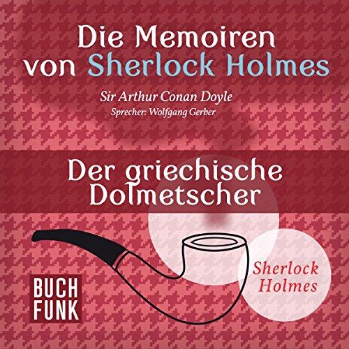 Der griechische Dolmetscher (Die Abenteuer des Sherlock Holmes) audiobook cover art