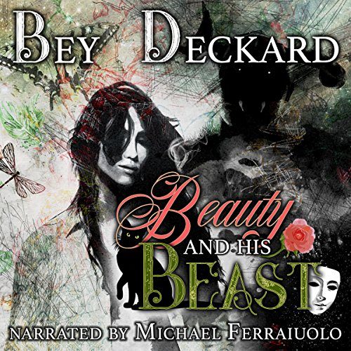 Beauty and His Beast audiobook cover art