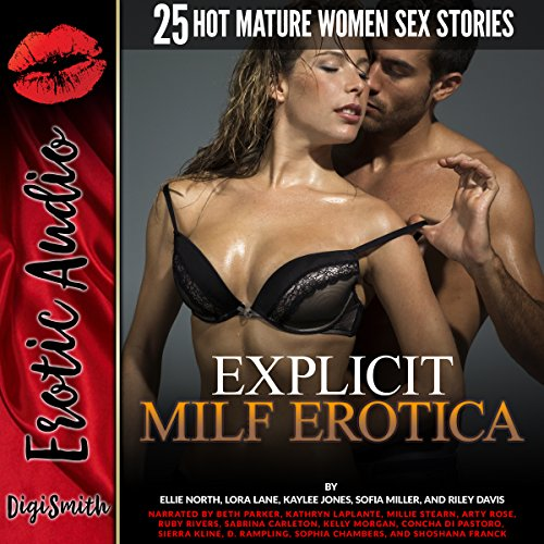 Explicit MILF Erotica     Twenty-Five Hot Mature Women Sex Stories              By:                                                                                                                                 Ellie North,                                                                                        Lora Lane,                                                                                        Kaylee Jones,                   and others                          Narrated by:                                                                                                                                 Kathryn LaPlante,                                                                                        Millie Stearn,                                                                                        Arty Rose,                   and others                 Length: 12 hrs and 13 mins     Not rated yet     Overall 0.0