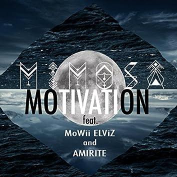 Motivation (feat. Mowii Elviz & Amirite)