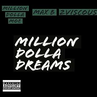 Million Dolla Dreams (feat. Max B) [Explicit]