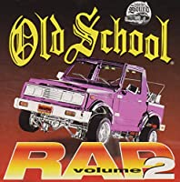 Vol. 2-Old School Rap