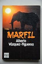 Marfil / Alberto Vázquez-Figueroa