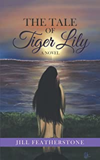 The Tale of Tiger Lily
