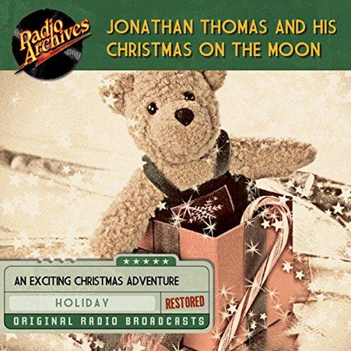 Jonathan Thomas and His Christmas on the Moon audiobook cover art