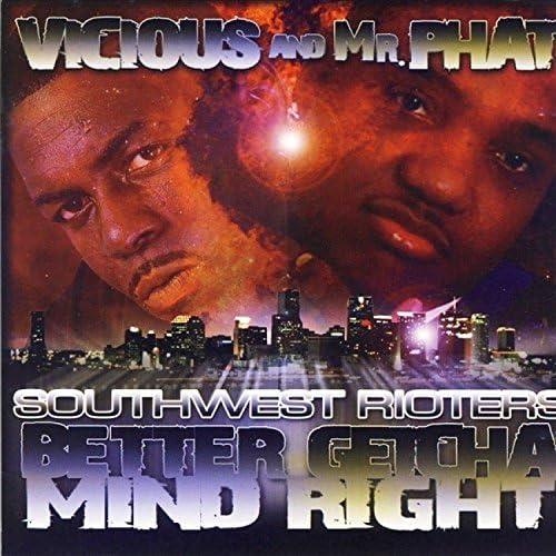 Vicious 337 & Mr. Phat