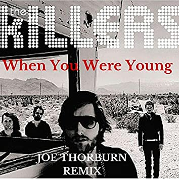 When You Were Young (Joe Thorburn Remake)