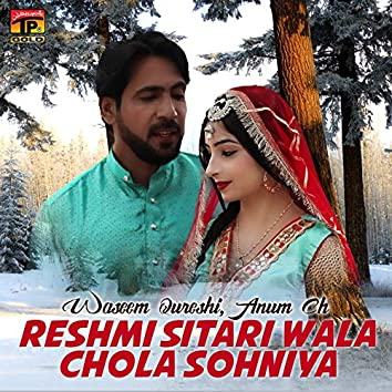 Reshmi Sitari Wala Chola Sohniya - Single