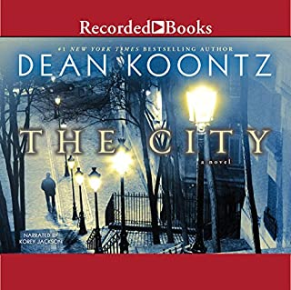 The City                   By:                                                                                                                                 Dean Koontz                               Narrated by:                                                                                                                                 Korey Jackson                      Length: 13 hrs and 11 mins     1,608 ratings     Overall 3.9