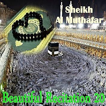 Beautiful Recitation 20 (Quran)