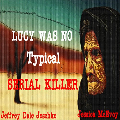 Lucy Was No Typical Serial Killer cover art