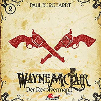 Folge 2: Der Revolvermann, Pt. 1