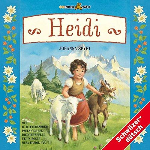 Heidi: Mundart /Schweizerdeutsch