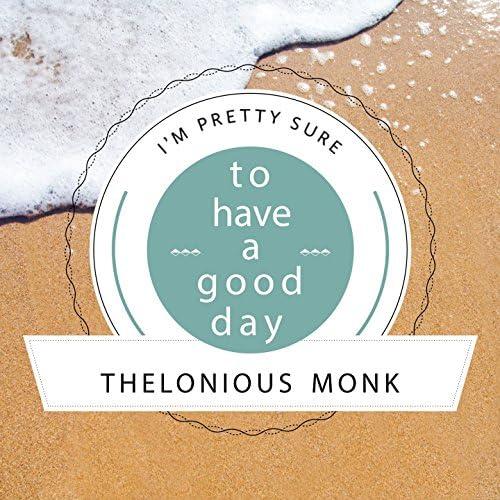 Thelonious Monk Piano Solo, Thelonious Monk Trio, Thelonious Monk Quartet