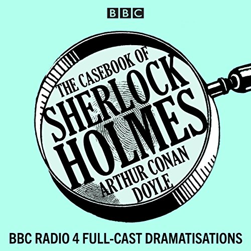 The Casebook of Sherlock Holmes                   By:                                                                                                                                 Arthur Conan Doyle                               Narrated by:                                                                                                                                 Clive Merrison,                                                                                        Michael Williams,                                                                                        full cast                      Length: 8 hrs and 46 mins     31 ratings     Overall 4.5
