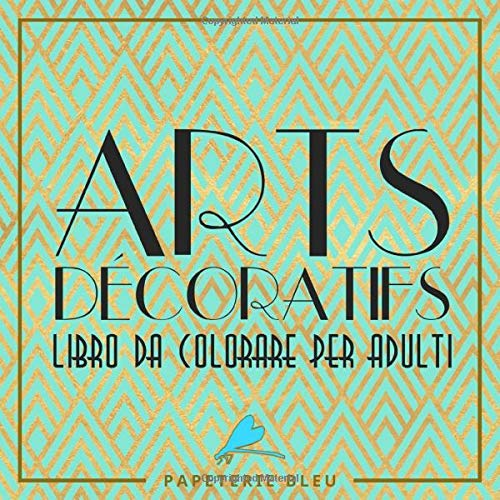 Arts decoratif: Libro da colorare per adulti