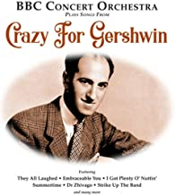 Gershwin in Hollywood Medley: The Back Bay Polka / A Foggy Day / Slap That Bass / Love Walked in / Nice Work if You can get it / One Two Three / Love is Here to Stay / They Can't Take That Away from Me
