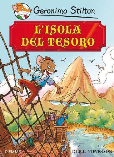 L'isola del tesoro: di R.L.Stevenson (Grandi storie)