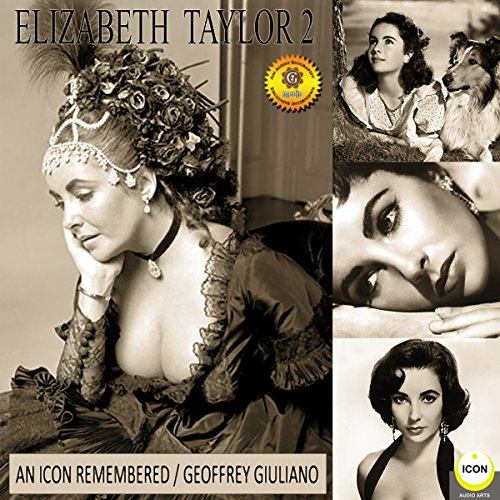 Elizabeth Taylor: An Icon Remembered, Vol. 2 audiobook cover art