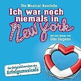 Die Musical-Komödie: Ich war noch niemals in New York von Udo Jürgens