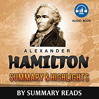 Alexander Hamilton, by Ron Chernow | Summary & Highlights cover art