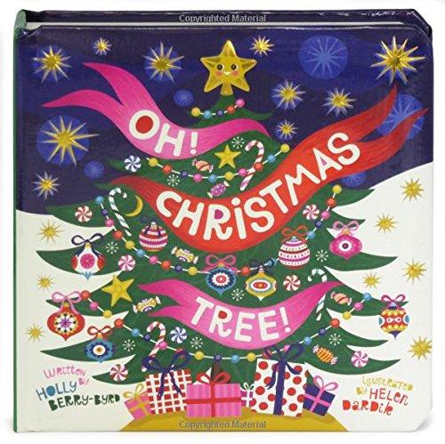 Oh, Christmas Tree!: Children's Board Book (Little Bird Stories)