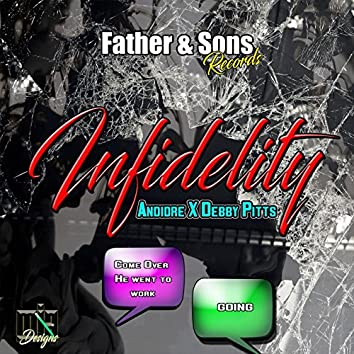 Infidelity (feat. Debby Pitts)