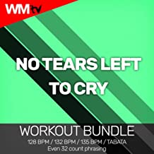 No Tears Left To Cry (Workout Bundle / Even 32 Count Phrasing)