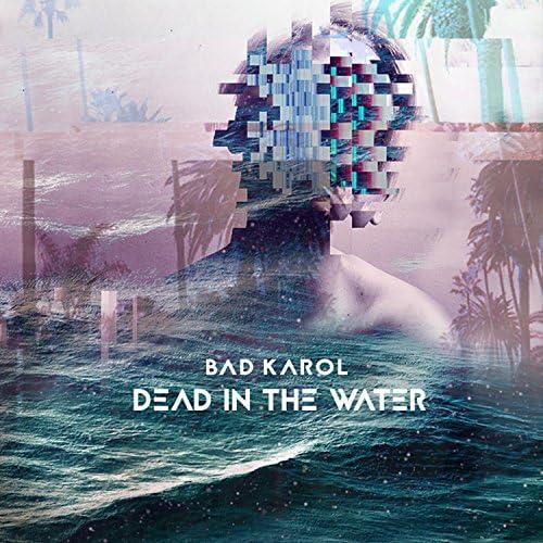 Bad Karol