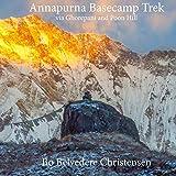 Annapurna Basecamp Trek: via Ghorepani and Poon Hill (Trekking around The World Book 2) (English Edition)