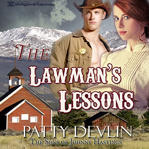 The Lawman's Lessons Audiobook By Patty Devlin cover art