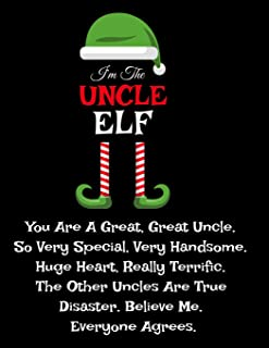 I'm The Uncle Elf: Funny Sayings Gifts from Niece Nephew for Worlds Best and Awesome Uncle Ever - Donald Trump Terrific Si...