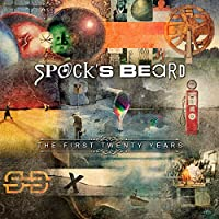THE FIRST TWENTY YEARS by Spock's Beard (2015-05-03)