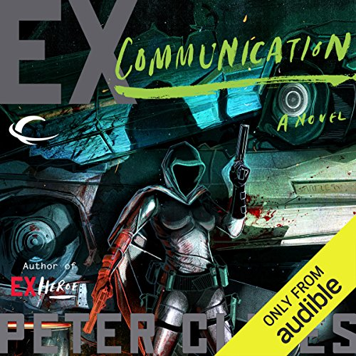 Ex-Communication audiobook cover art