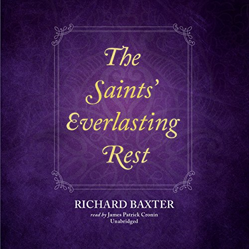 The Saints' Everlasting Rest audiobook cover art
