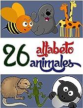 26 alfabeto 26 animales: Para niños y niñas, aprender alfabetos y nombres de animales con ilustraciones , aprender a leer niños (Spanish Edition)
