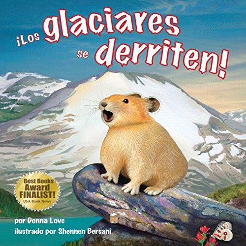 ¡Los Glaciares se Derriten! [Glaciers Melt!] cover art