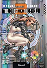 The Ghost in the Shell Perfect edition - Tome 02 de Shirow Masamune