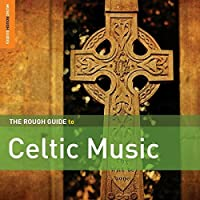 Rough Guide to Celtic Music (2nd Edition) by Rough Guide (2014-05-03)