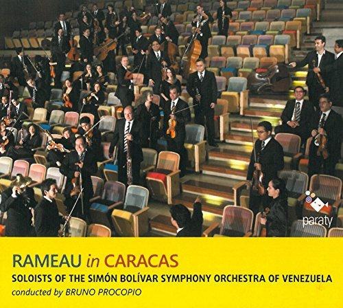 Rameau in Caracas - Soloists Of The Simón Bolivar Symphony