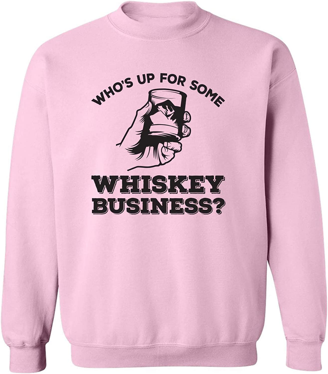 Who's Up For Some Whiskey Business? Crewneck Sweatshirt