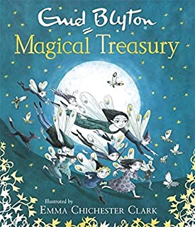 Enid Blyton's Magical Treasury by Enid Blyton (2015-10-01)