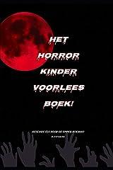 Het horror kinder voorleesboek (Dutch Edition) Paperback