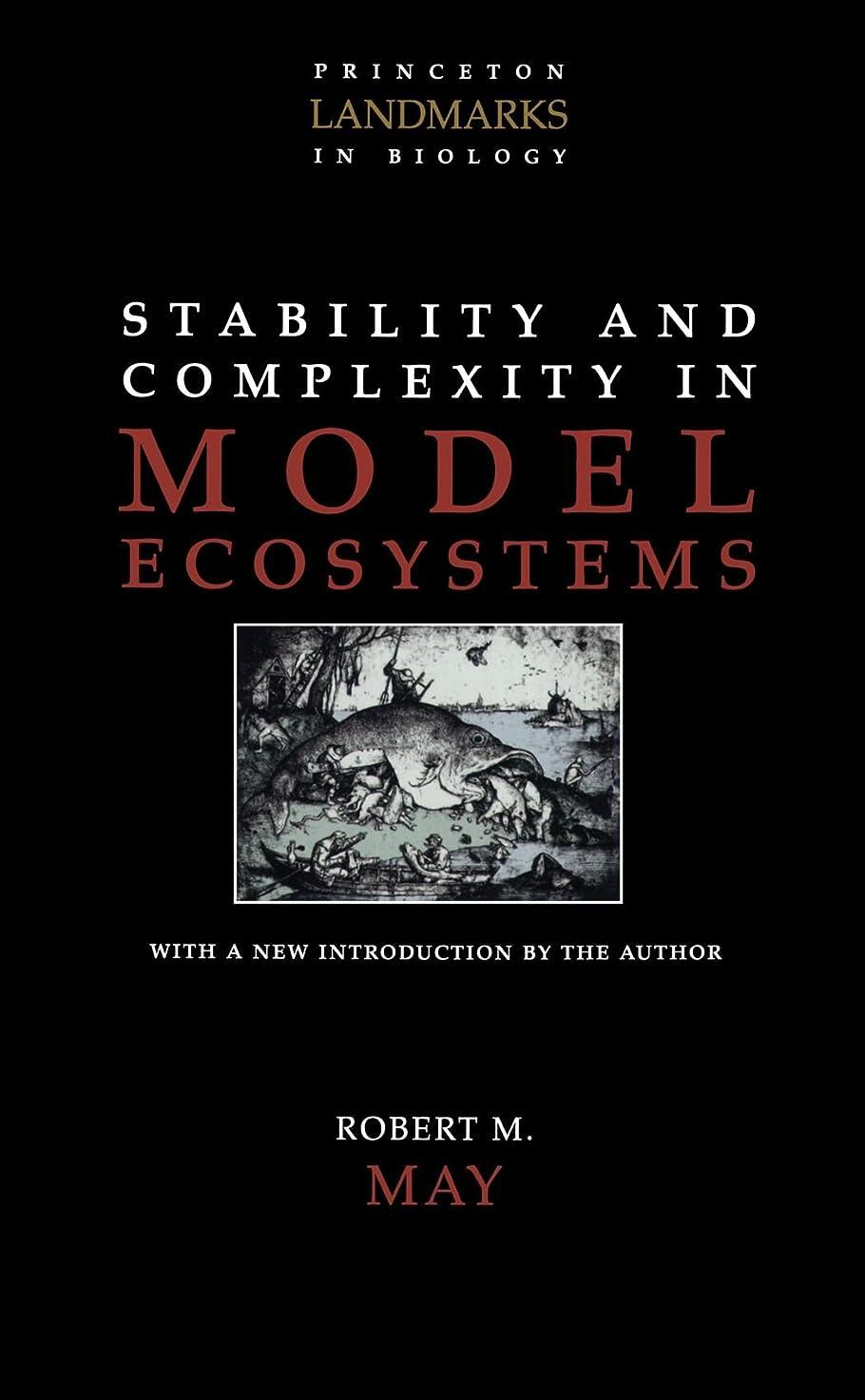 農民安いですマーケティングStability and Complexity in Model Ecosystems (Princeton Landmarks in Biology)