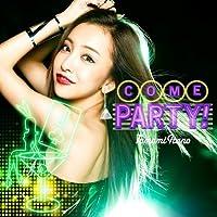 COME PARTY!(通常盤)(多売特典付き)