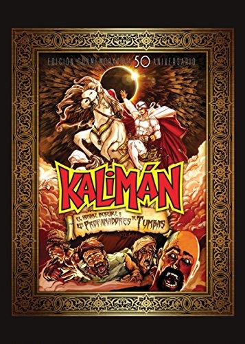 Kaliman: El hombre increíble y los profanadores de tumbas (Spanish Edition)